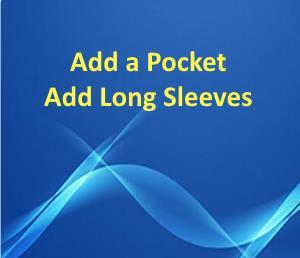 Add Pocket or Sleeves